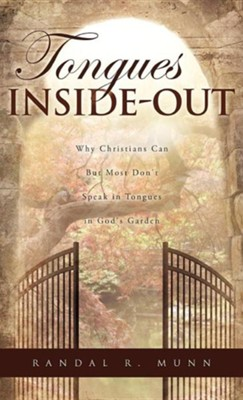 Tongues Inside-Out  -     By: Randal R. Munn
