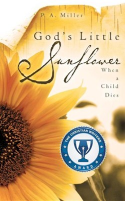 God's Little Sunflower  -     By: P.A. Miller
