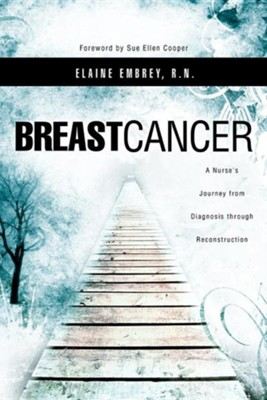 Breast Cancer  -     By: Elaine Embrey