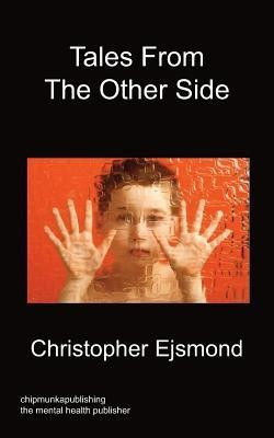 Tales from the Other Side  -     By: Christopher Ejsmond, Dr. James Dobson