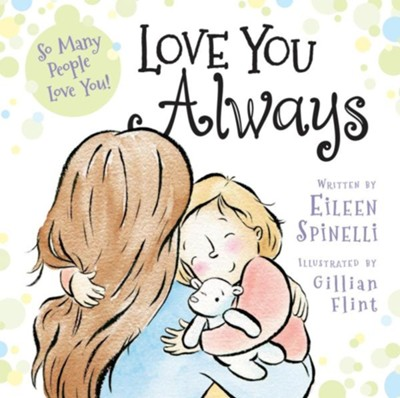 Love You Always  -     By: Eileen Spinelli