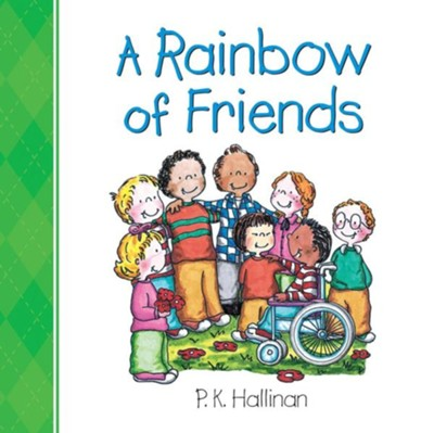 A Rainbow of Friends  -     By: P.K. Hallinan