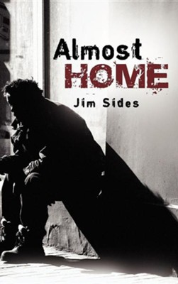 Almost Home  -     By: Jim Sides