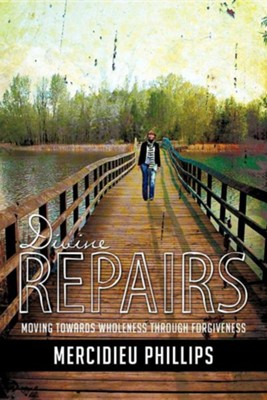 Divine Repairs  -     By: Mercidieu Phillips