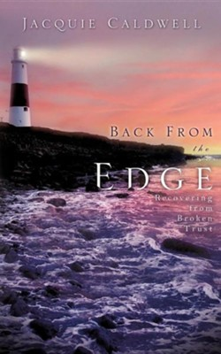 Back from the Edge  -     By: Jacquie Caldwell