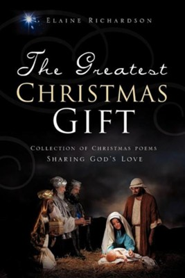 The Greatest Christmas Gift  -     By: Elaine Richardson