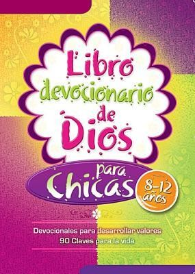 Libro Devocionario de Dios Para Chicas = God's Little Devotional Book for Girls  -     By: Editorial Unilit