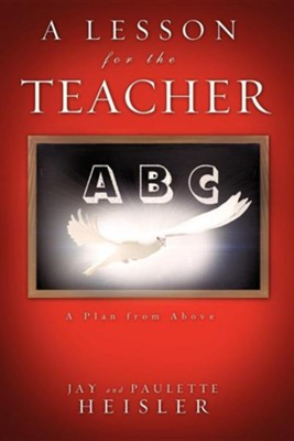 A Lesson for the Teacher  -     By: Jay Heisler, Paulette Heisler