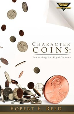 Character Coins  -     By: Robert E. Reed Jr.