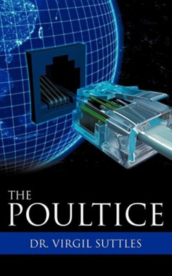 The Poultice  -     By: Virgil Suttles