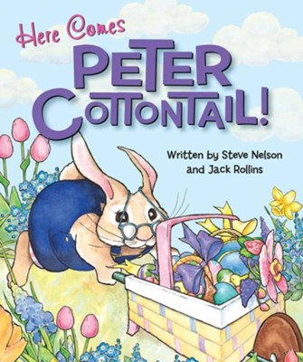 Here Comes Peter Cottontail! Boardbook  -     By: Steve Nelson, Jack Rollins     Illustrated By: Pamela Levy