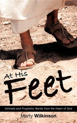 At His Feet  -     By: Marty Wilkinson