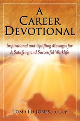 A Career Devotional  -     By: Tom Jones
