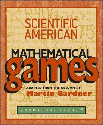 Mathematical Games Knowledge Cards  -     By: Martin Gardner