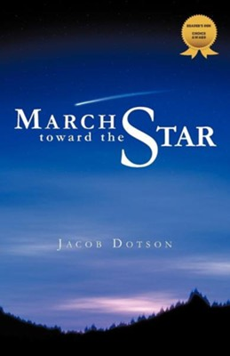 March Toward the Star  -     By: Jacob Dotson