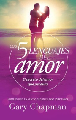 5 Lenguajes de Amor, Los Revisado 5 Love Languages: Revised: El Secreto del Amor Que Perdura  -     By: Gary Chapman
