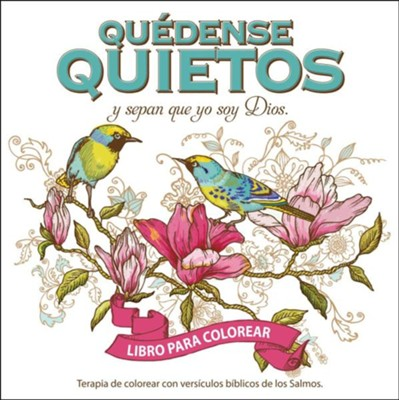 Quedense Quieto-Libro de Colorear, Be Still-Coloing Book: Terapia de Colorear Con Versiculos Biblicos de Los Salmos  -     By: Christian Art
