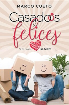 Casados y felices (Married and Happy)   -     By: Mario Cueto
