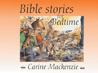 Bible Stories for Bedtime  -     By: Carine Mackenzie