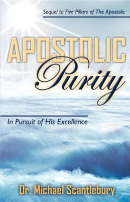 Apostolic Purity  -     By: Michael Scantlebury