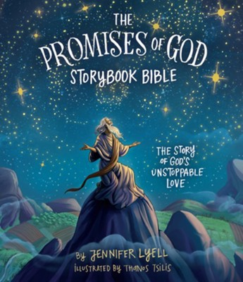 The Promises of God Bible Storybook  -     By: Jennifer Lyell     Illustrated By: Thanos Thilis