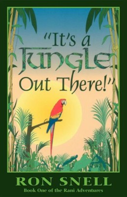 It's a Jungle Out There  -     By: Ron Snell