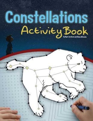 Constellations Activity Book  -     By: Ryan Jacobson     Illustrated By: Shane Nitzsche