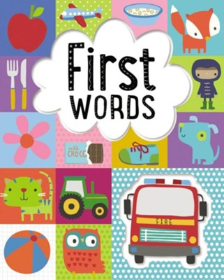 First Words  -     Illustrated By: Dawn Machell