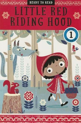 Little Red Riding Hood  -     By: Sarah Creese