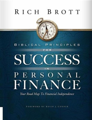 Biblical Principles for Success in Personal Finance  -     By: Rich Brott