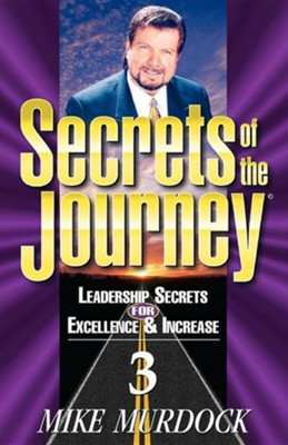 Secrets of the Journey, Volume 3  -     By: Mike Murdoch