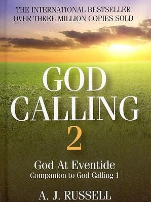 God Calling 2: A Companion Volume to God Calling, by Two Listeners  -     Edited By: A.J. Russell     By: A. J. Russell(ED.)