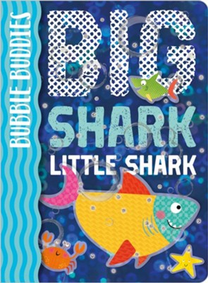 Big Shark, Little Shark  -     By: Christie Hainsby     Illustrated By: Clare Fennell