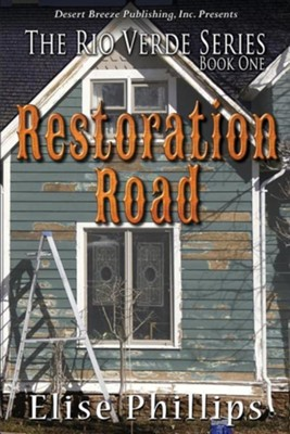 Restoration Road  -     By: Elise Phillips