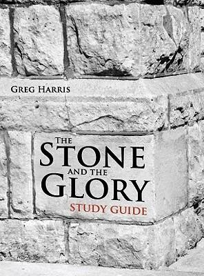 The Stone and the Glory, Study Guide  -     By: Greg Harris