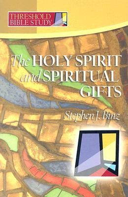 The Holy Spirit and Spiritual Gifts  -     By: Stephen J. Binz