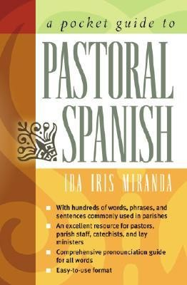 A Pocket Guide to Pastoral Spanish  -     By: Ida Iris Miranda