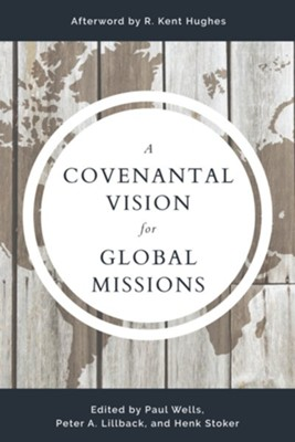 A Covenantal Vision for Global Mission   -