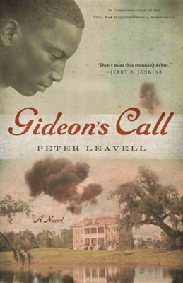 Gideon's Call  -     By: Peter Leavell