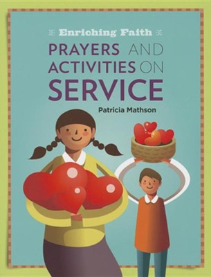 Prayers and Activities on Service  -     By: Patricia Mathson