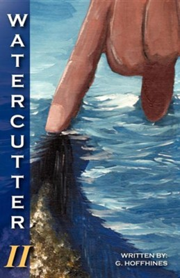Watercutter-Volume 2  -     By: Gary Hoffhines