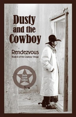 Dusty and the Cowboy II: Rendezvous  -     By: T.W. Lawrence