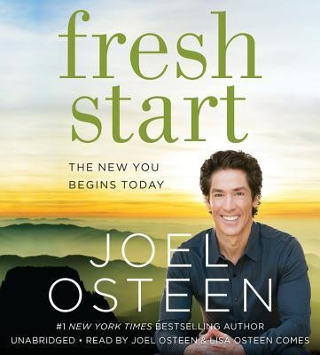 Fresh Start: The New You Begins Today, Unabridged CD   -     By: Joel Osteen