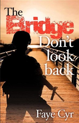 Don't Look Back  -     By: Faye Cyr