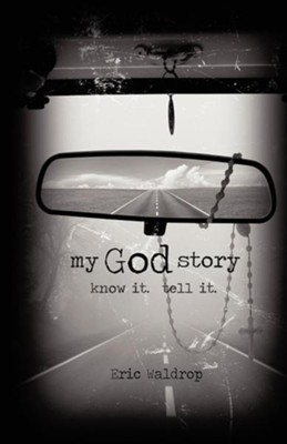 My God Story  -     By: Eric Waldrop