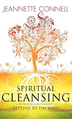 Spiritual Cleansing  -     By: Jeannette Connell