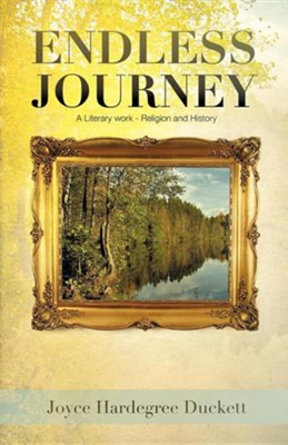 Endless Journey  -     By: Joyce Hardegree Duckett