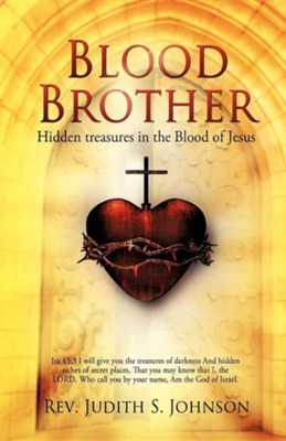 Blood Brother  -     By: Rev. Judith S. Johnson