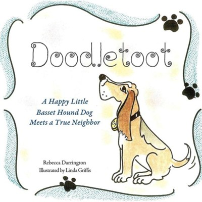 Doodletoot- A Happy Little Basset Hound Dog  -     By: Rebecca Darrington