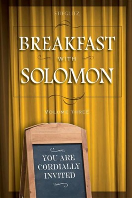 Breakfast with Solomon Volume 3  -     By: Gil Stieglitz